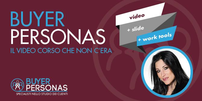 Video Corso Buyer Personas