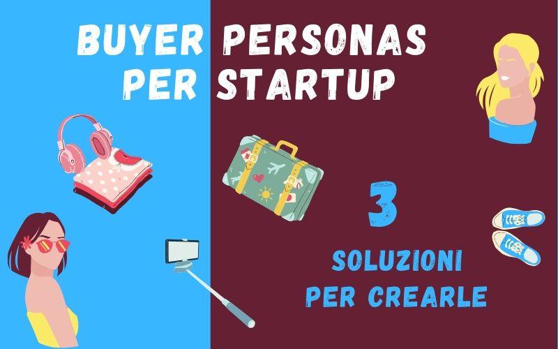 buyer personas per startup